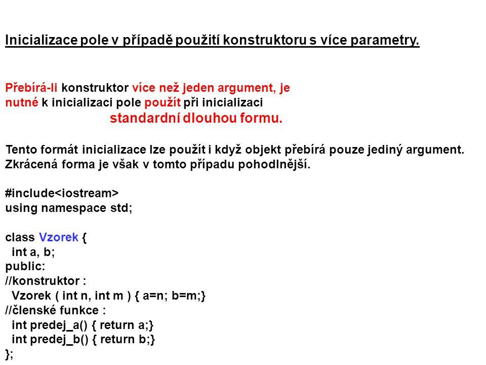 Inicializace pole v případě použití konstruktoru s více parametry.