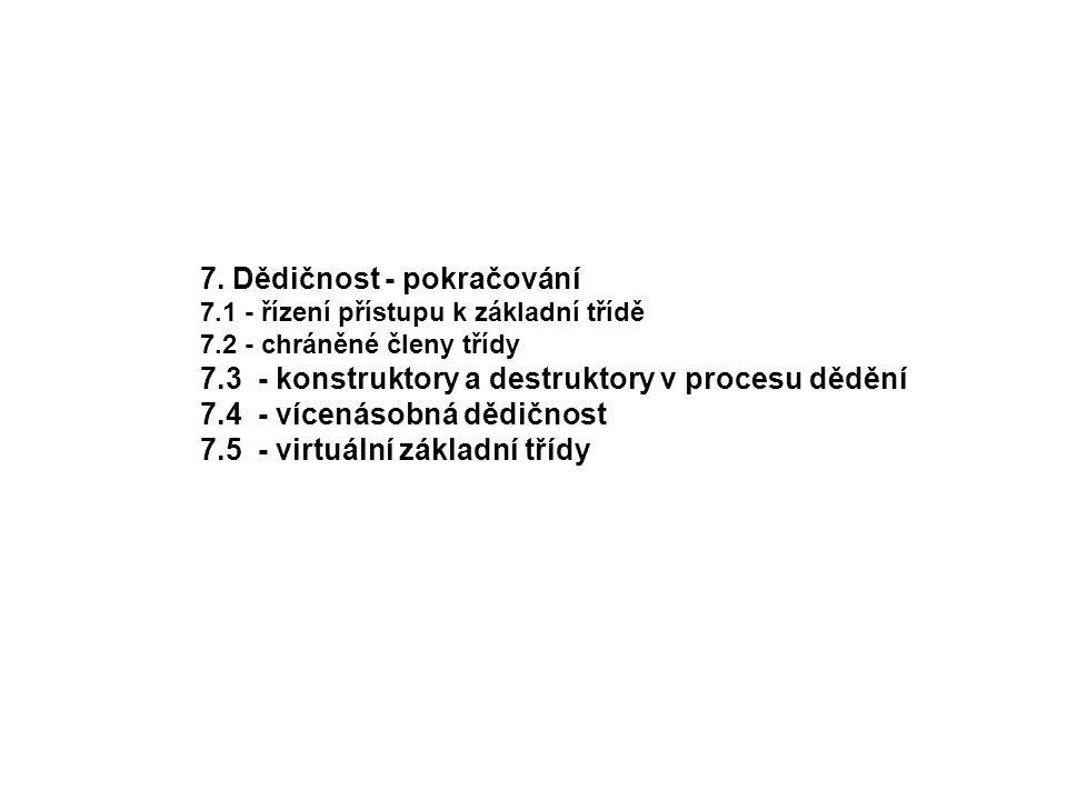 7. Dědičnost - pokračování