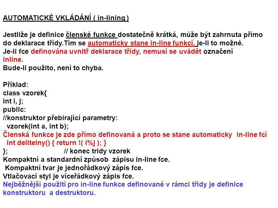 AUTOMATICKÉ VKLÁDÁNÍ ( in-lining )