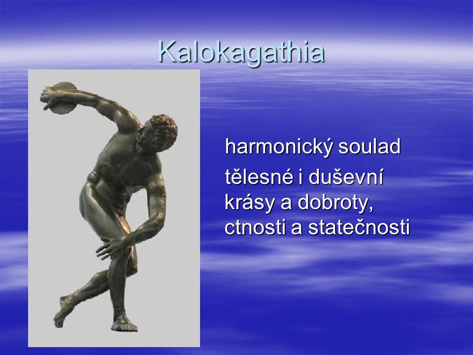 Kalokagathia harmonický soulad