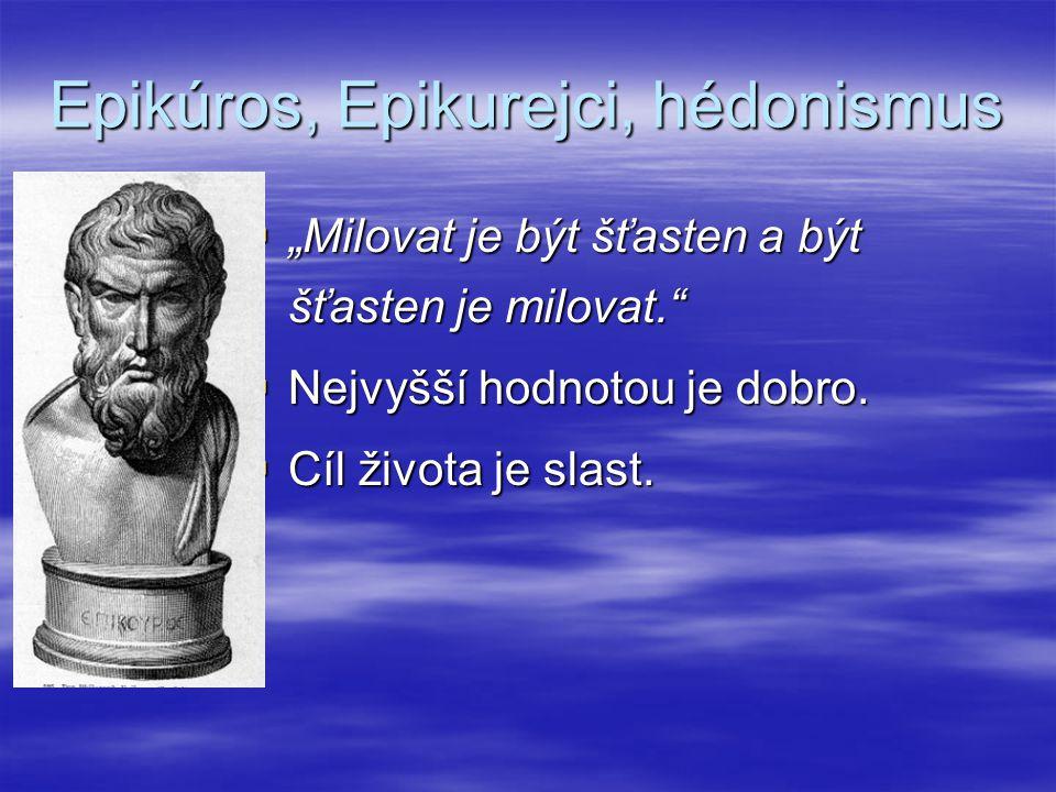 Epikúros, Epikurejci, hédonismus