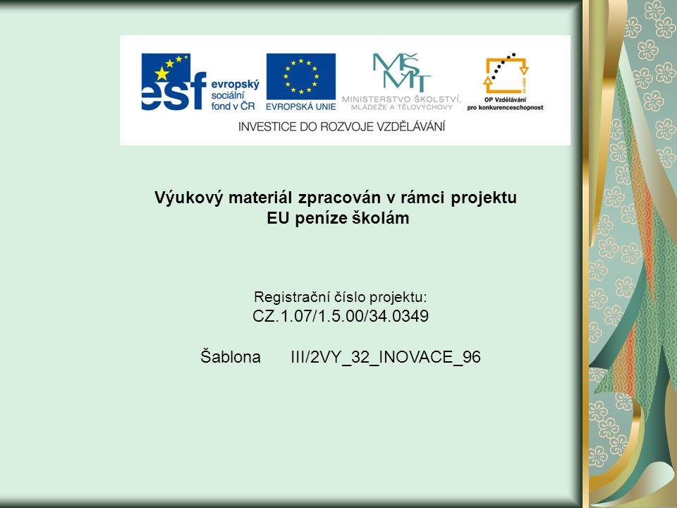 Výukový materiál zpracován v rámci projektu EU peníze školám