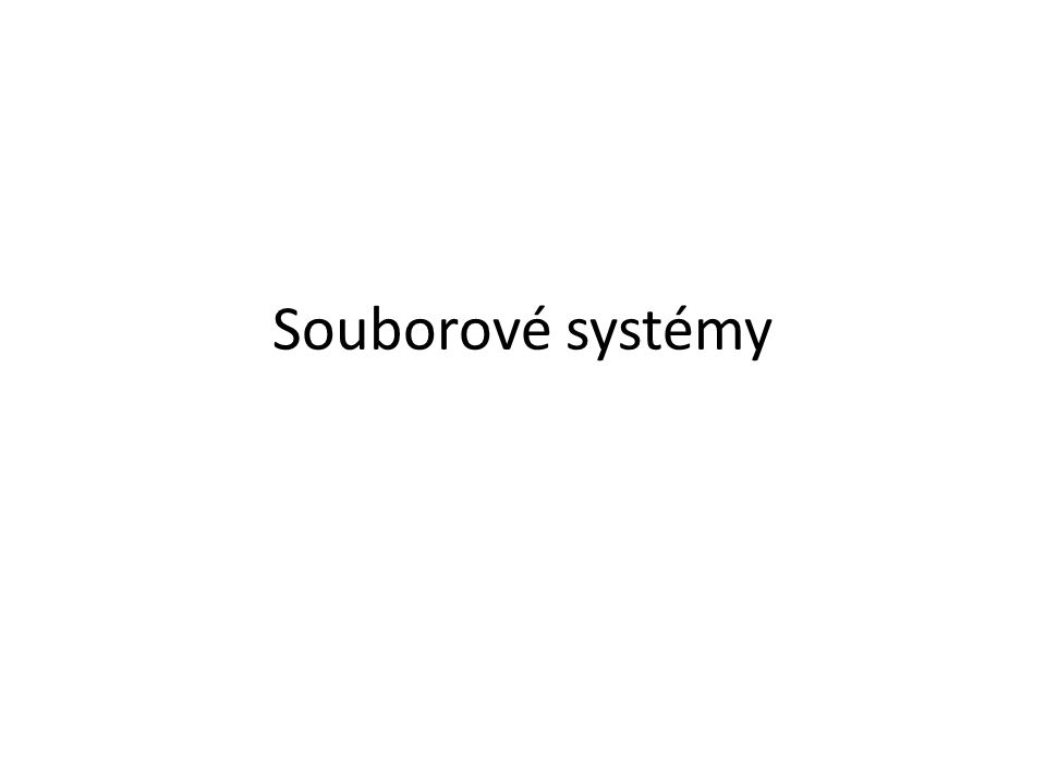 Souborové systémy