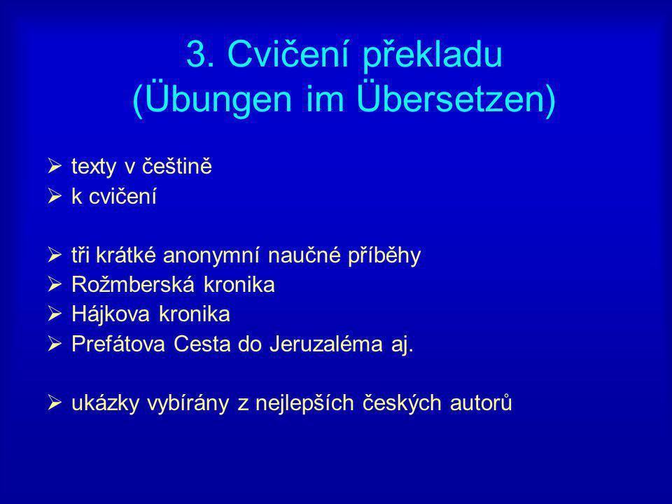 3. Cvičení překladu (Übungen im Übersetzen)