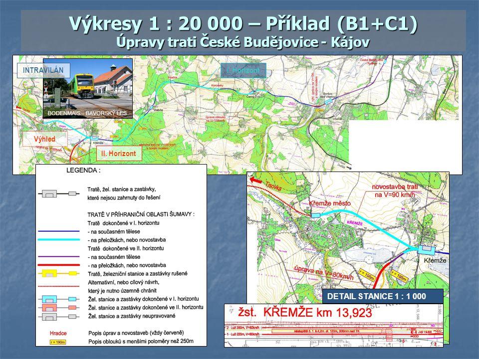 Výkresy 1 : 20 000 – Příklad (B1+C1) Úpravy trati České Budějovice - Kájov