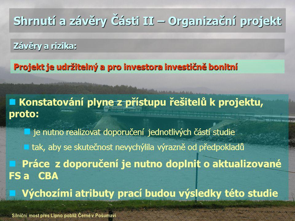 Shrnutí a závěry Části II – Organizační projekt