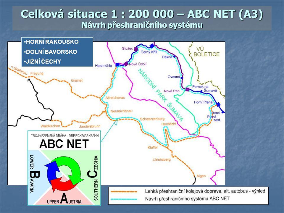 Celková situace 1 : 200 000 – ABC NET (A3) Návrh přeshraničního systému