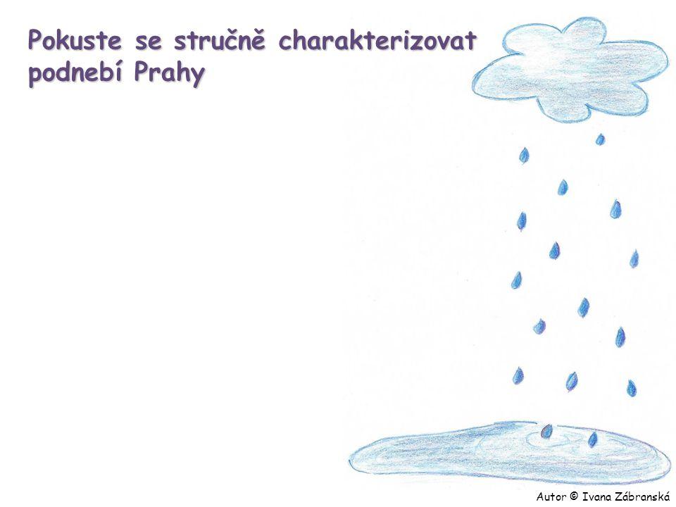Pokuste se stručně charakterizovat podnebí Prahy