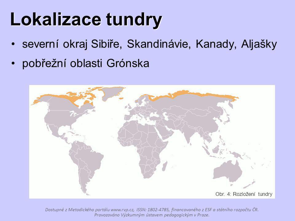 Lokalizace tundry severní okraj Sibiře, Skandinávie, Kanady, Aljašky