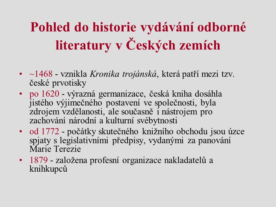 Pohled do historie vydávání odborné literatury v Českých zemích