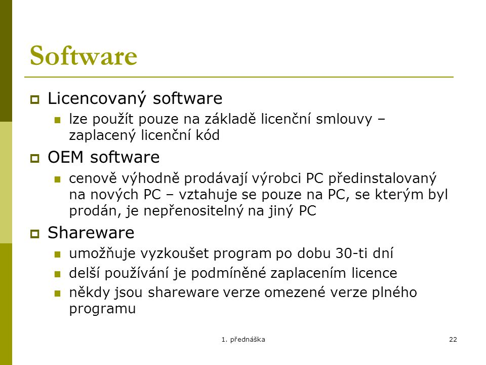 Software Licencovaný software OEM software Shareware