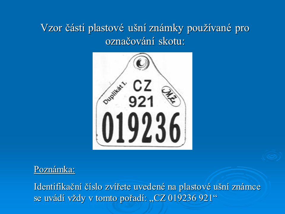 Vzor části plastové ušní známky používané pro označování skotu: