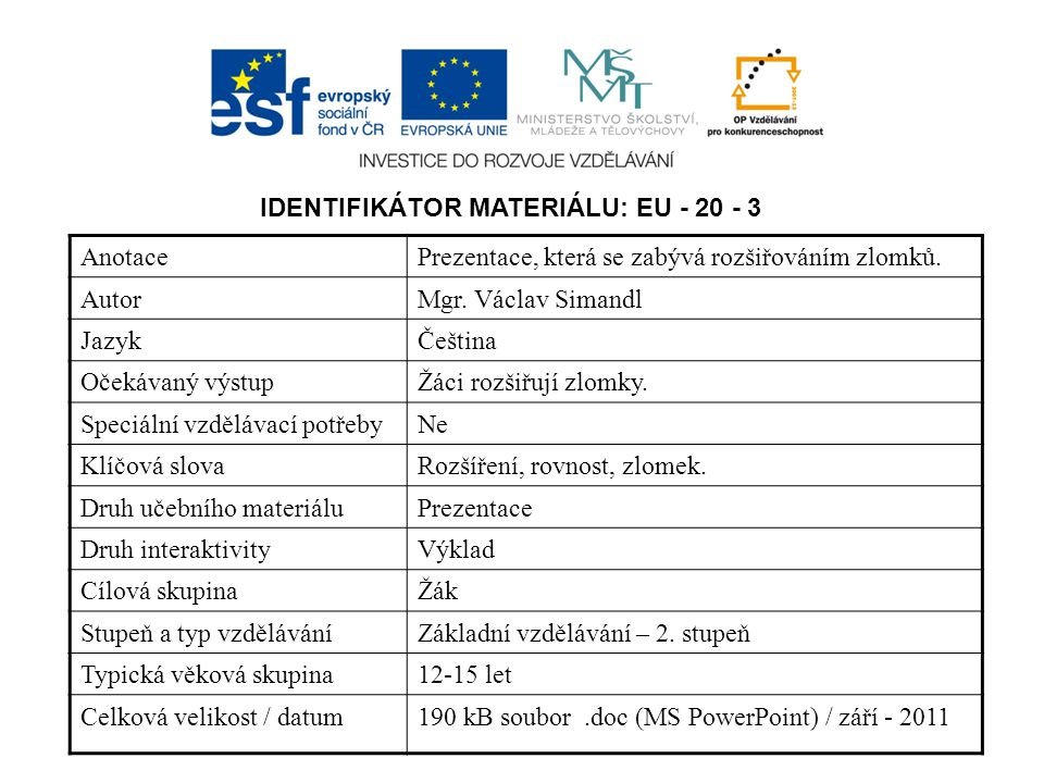 IDENTIFIKÁTOR MATERIÁLU: EU - 20 - 3