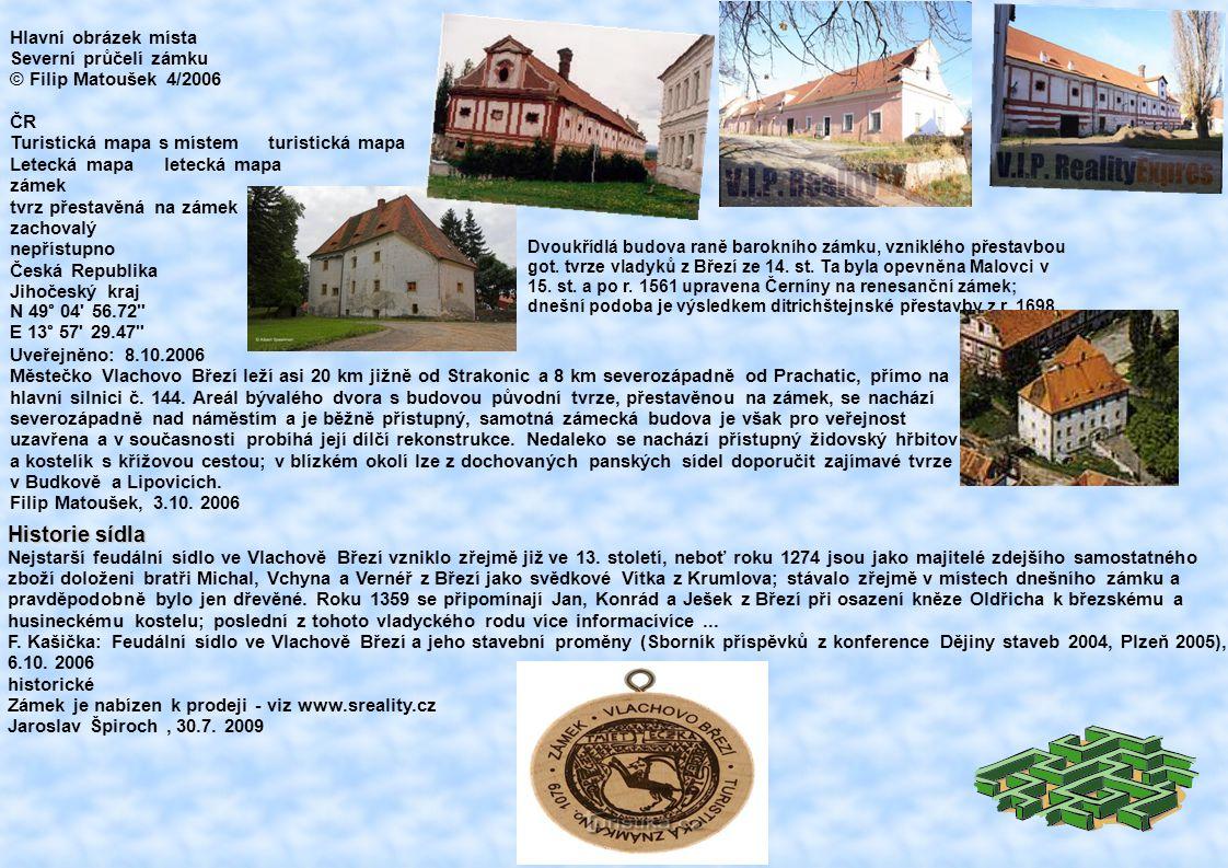 Historie sídla Hlavní obrázek místa Severní průčelí zámku