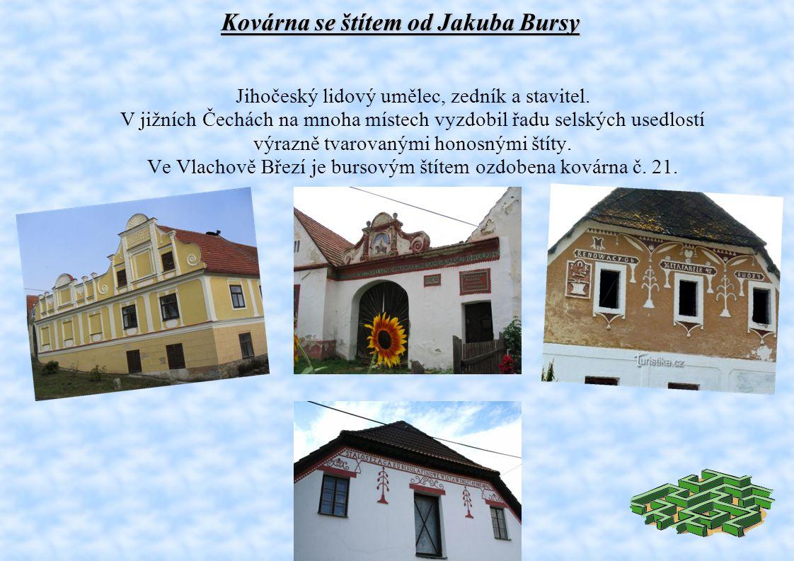 Kovárna se štítem od Jakuba Bursy Jihočeský lidový umělec, zedník a stavitel.