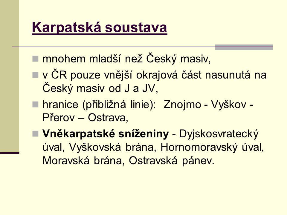 Karpatská soustava mnohem mladší než Český masiv,