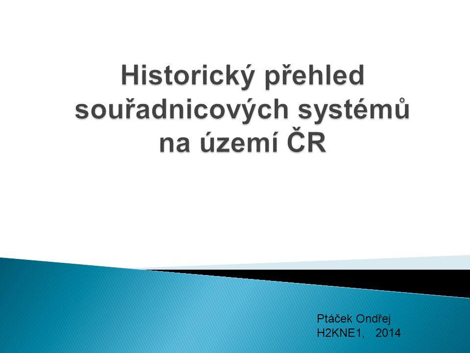 Historický přehled souřadnicových systémů na území ČR