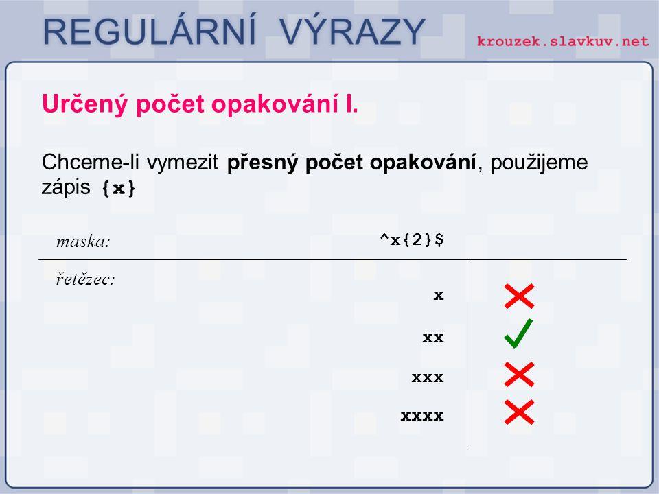 Určený počet opakování I.