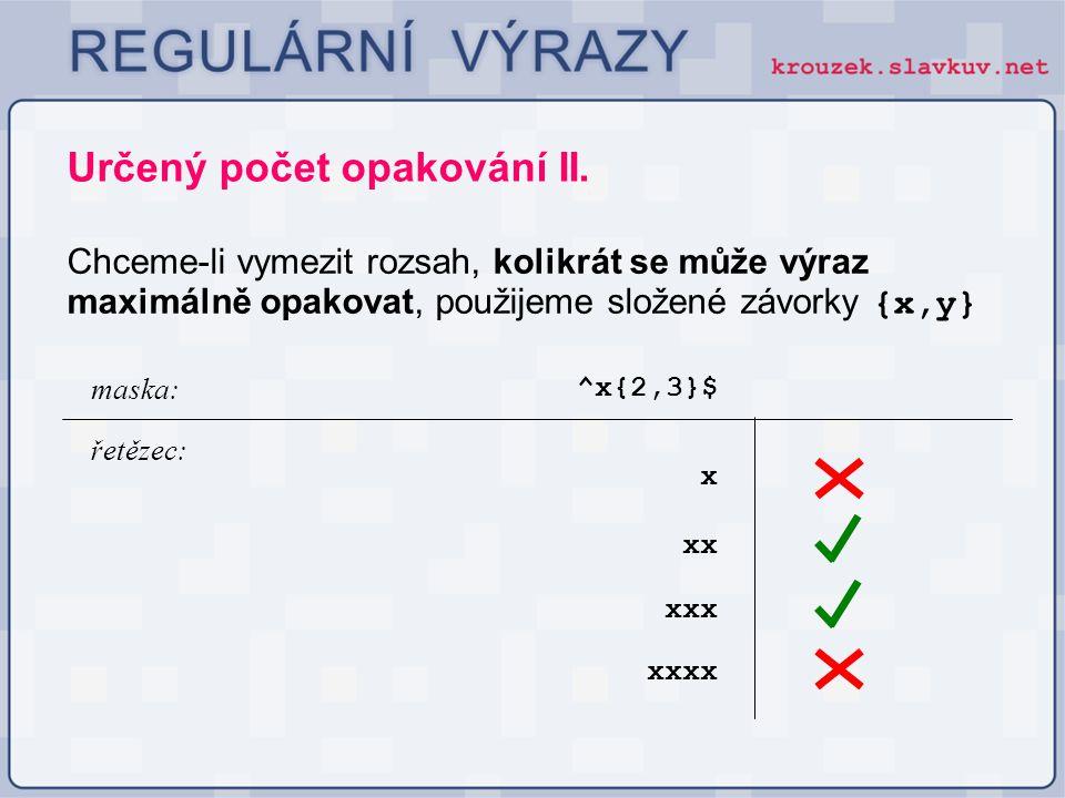 Určený počet opakování II.