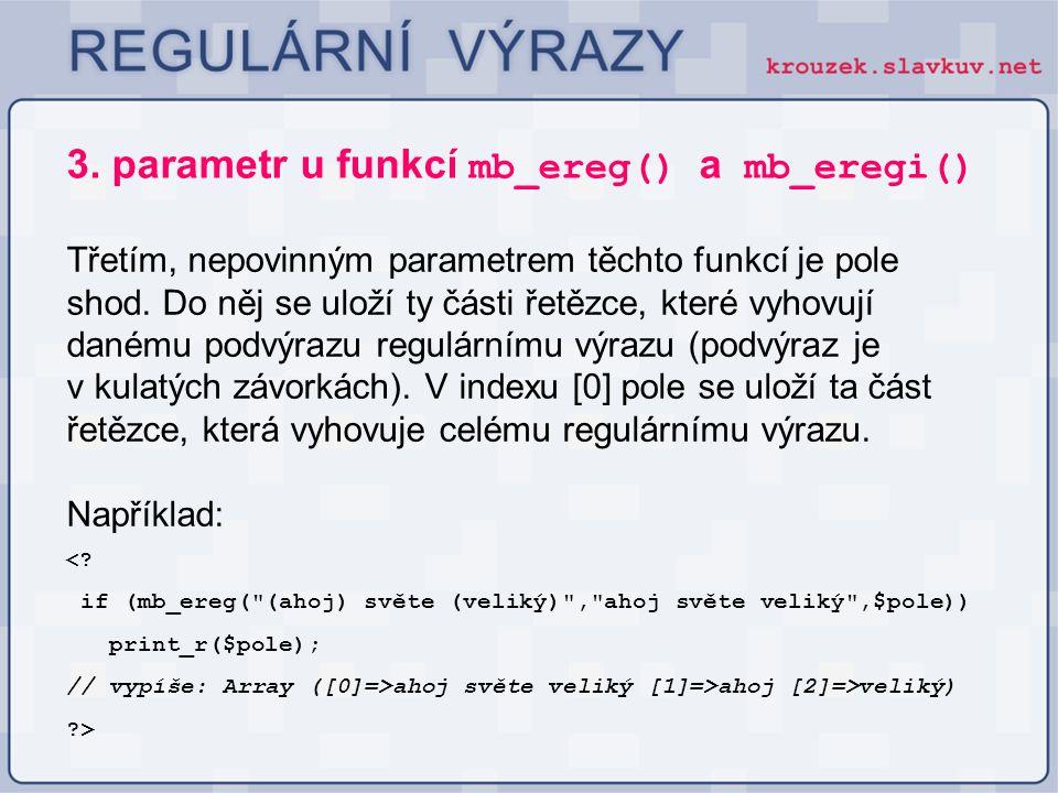 3. parametr u funkcí mb_ereg() a mb_eregi()