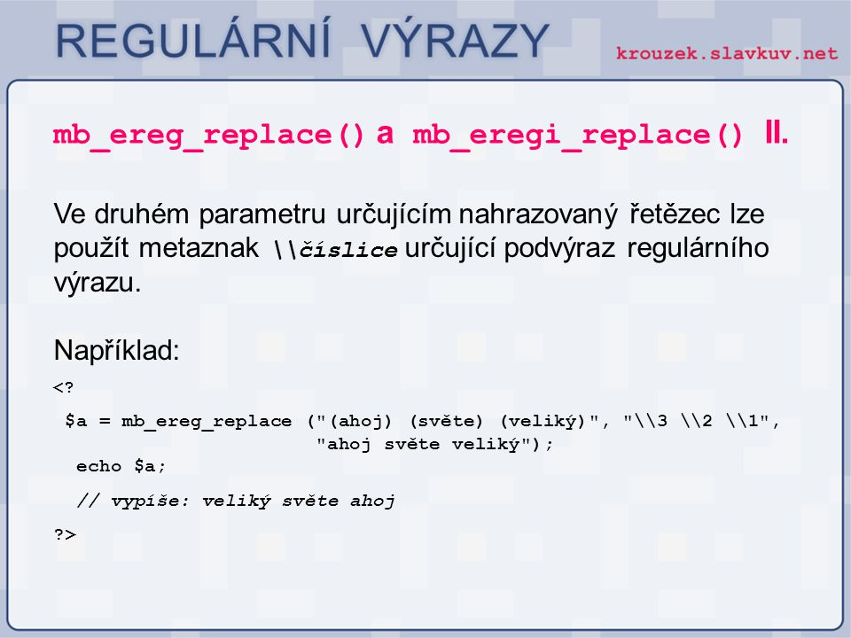 mb_ereg_replace() a mb_eregi_replace() II.