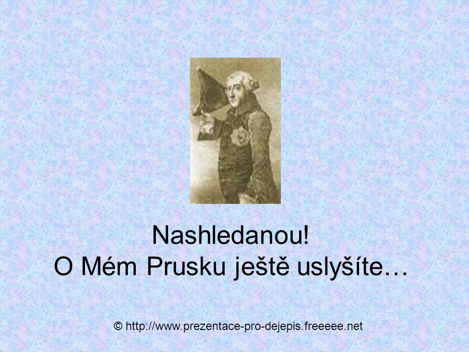 Nashledanou! O Mém Prusku ještě uslyšíte…
