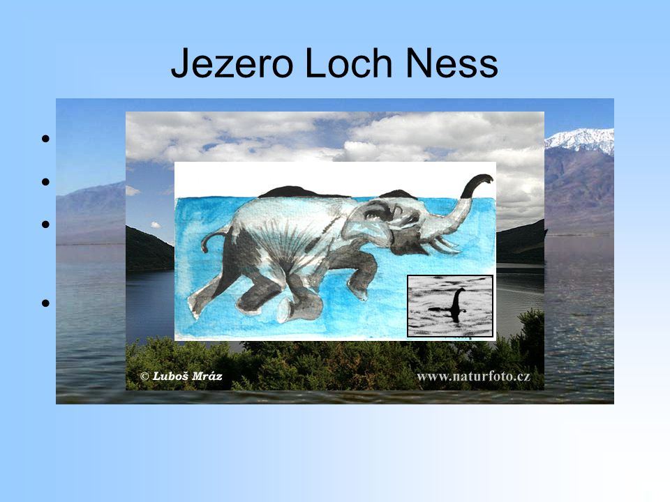 Jezero Loch Ness Lochneská příšera Turistická atrakce