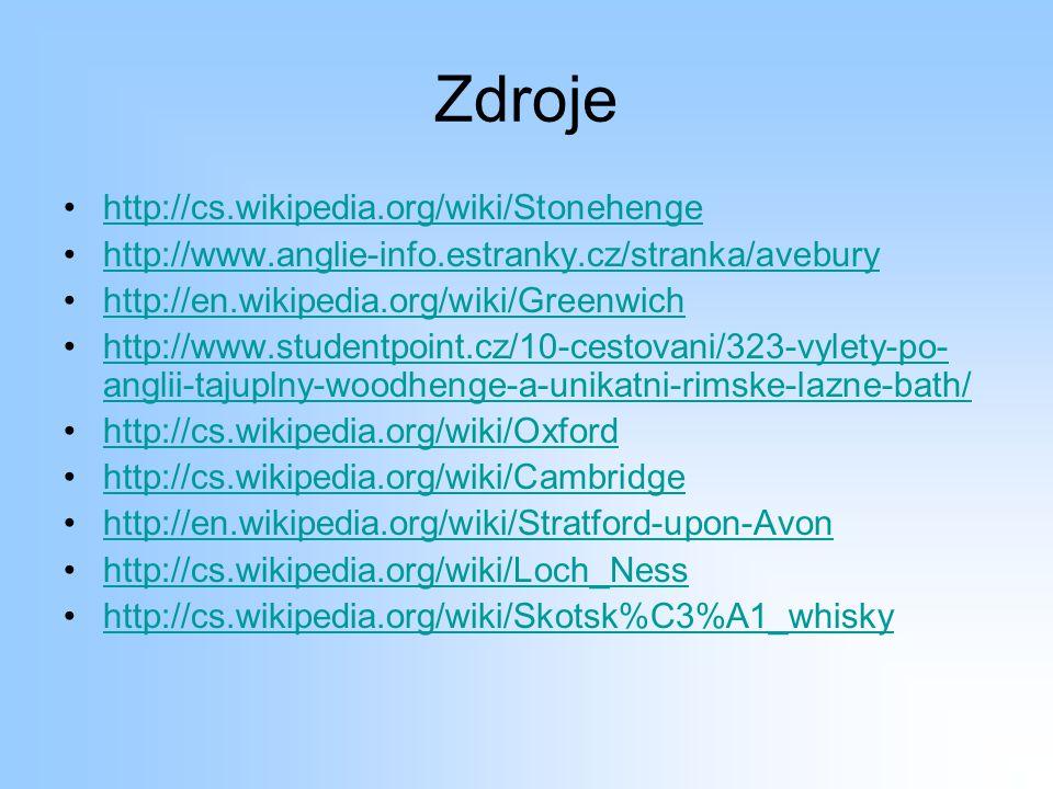 Zdroje http://cs.wikipedia.org/wiki/Stonehenge