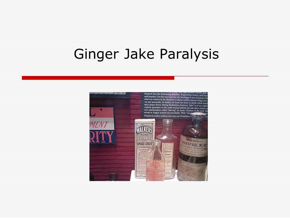 Ginger Jake Paralysis