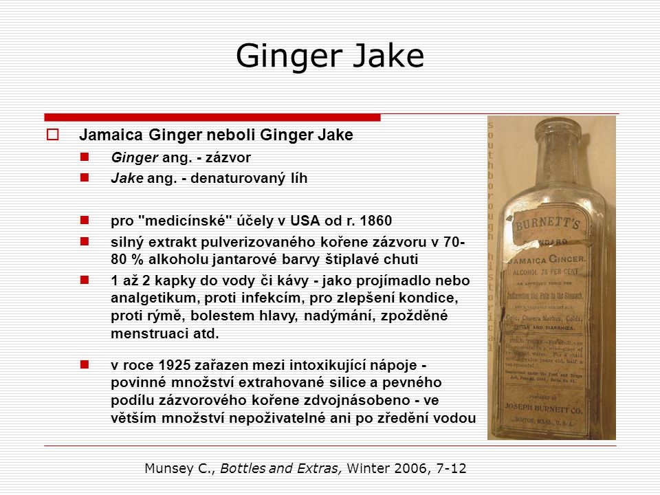 Ginger Jake Jamaica Ginger neboli Ginger Jake Ginger ang. - zázvor