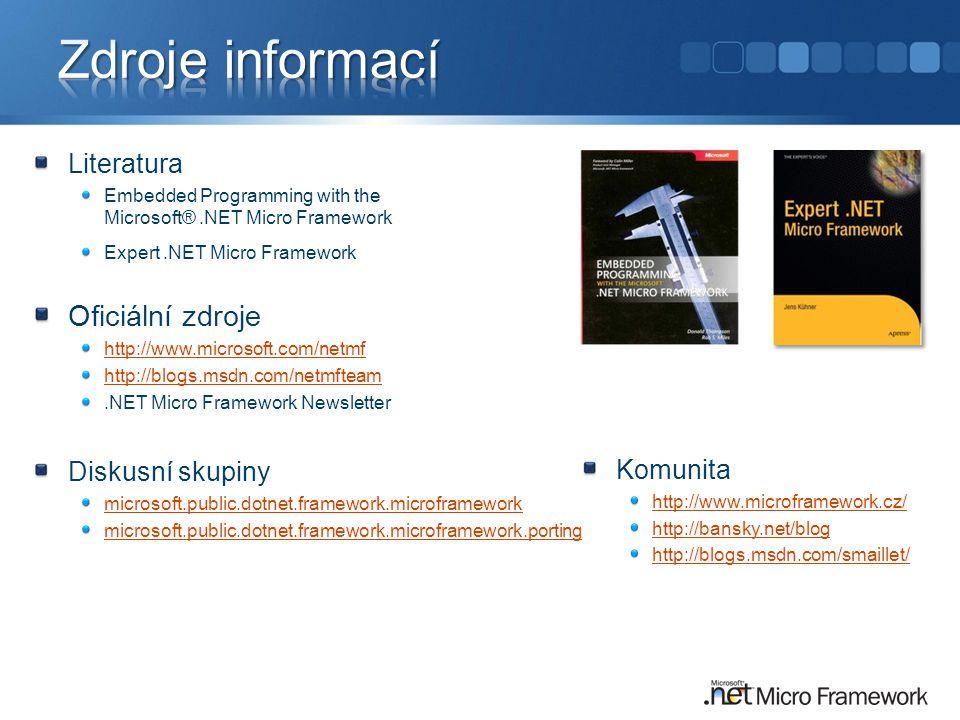 Zdroje informací Oficiální zdroje Literatura Diskusní skupiny Komunita
