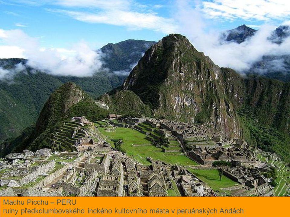 Machu Picchu – PERU ruiny předkolumbovského inckého kultovního města v peruánských Andách