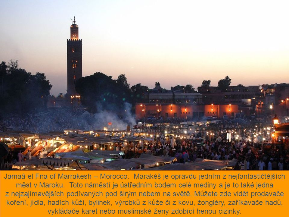 Jamaâ el Fna of Marrakesh – Morocco