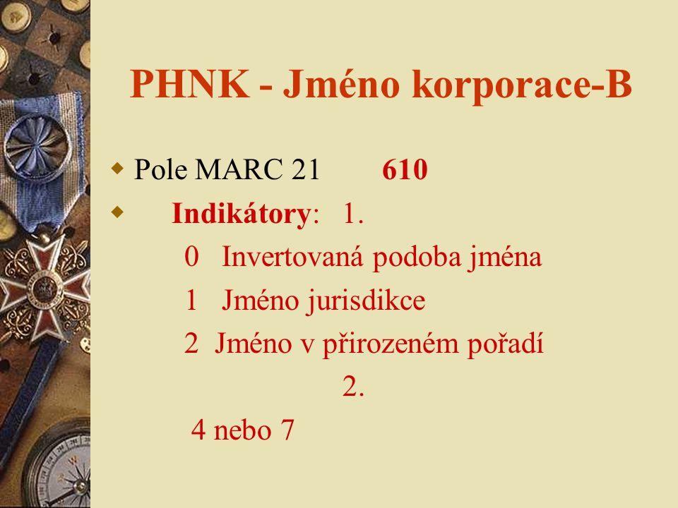 PHNK - Jméno korporace-B