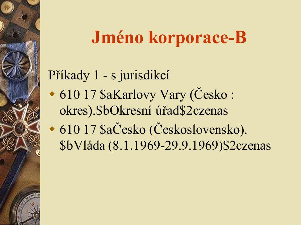 Jméno korporace-B Příkady 1 - s jurisdikcí