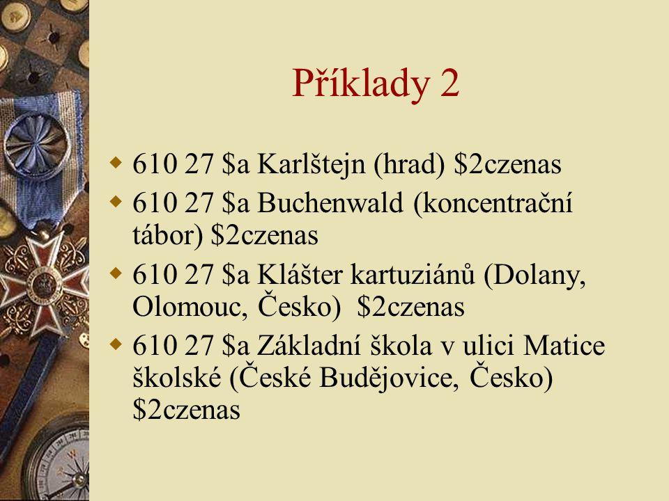 Příklady 2 610 27 $a Karlštejn (hrad) $2czenas