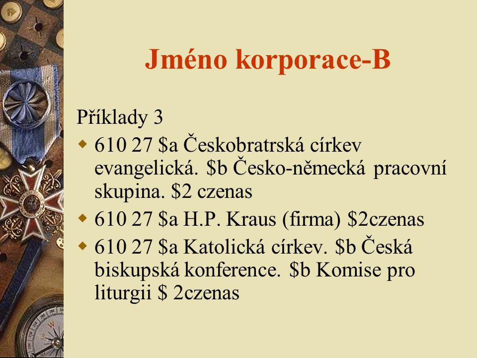 Jméno korporace-B Příklady 3