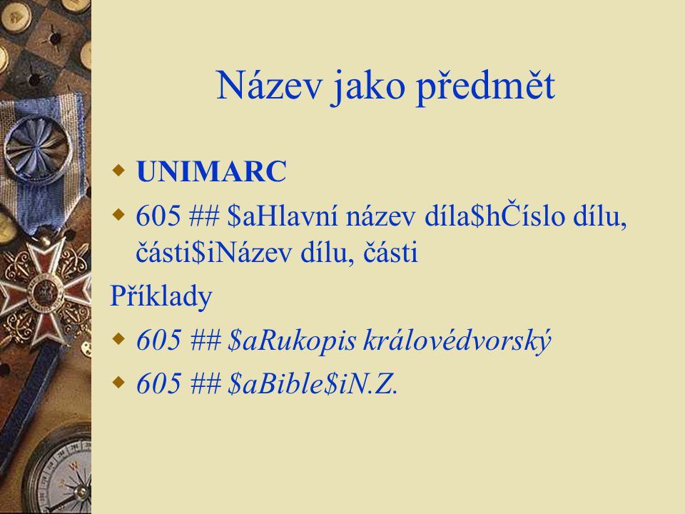 Název jako předmět UNIMARC