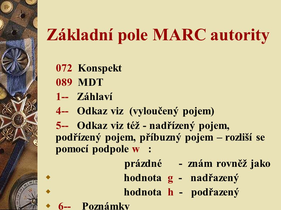 Základní pole MARC autority