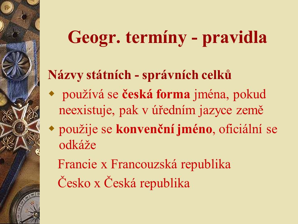 Geogr. termíny - pravidla