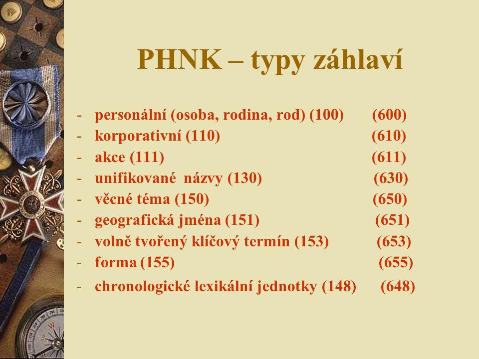 PHNK – typy záhlaví personální (osoba, rodina, rod) (100) (600)