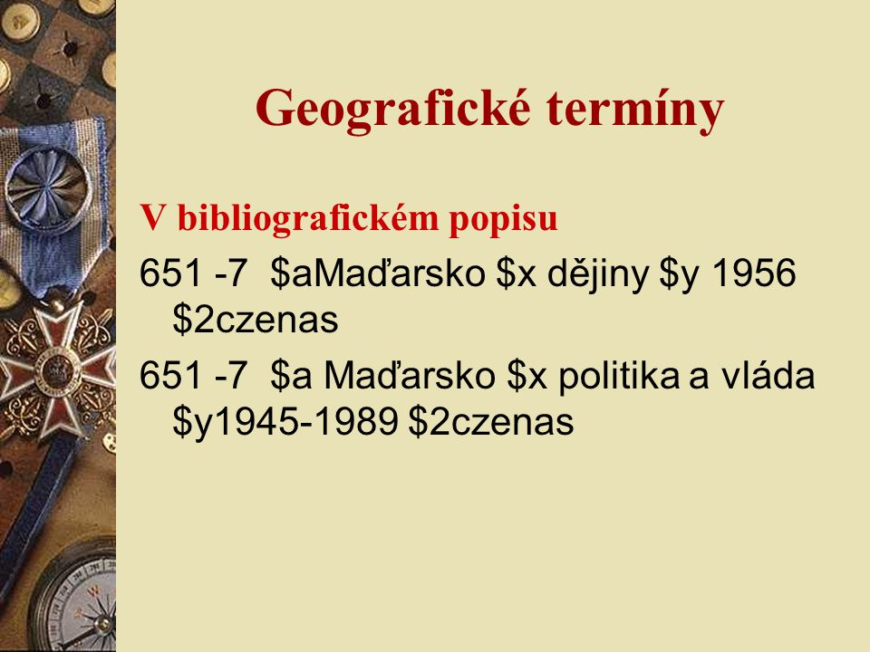 Geografické termíny V bibliografickém popisu