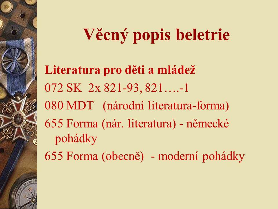 Věcný popis beletrie Literatura pro děti a mládež