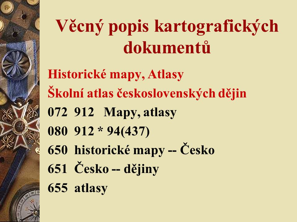 Věcný popis kartografických dokumentů