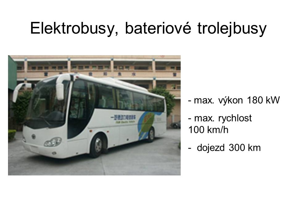 Elektrobusy, bateriové trolejbusy