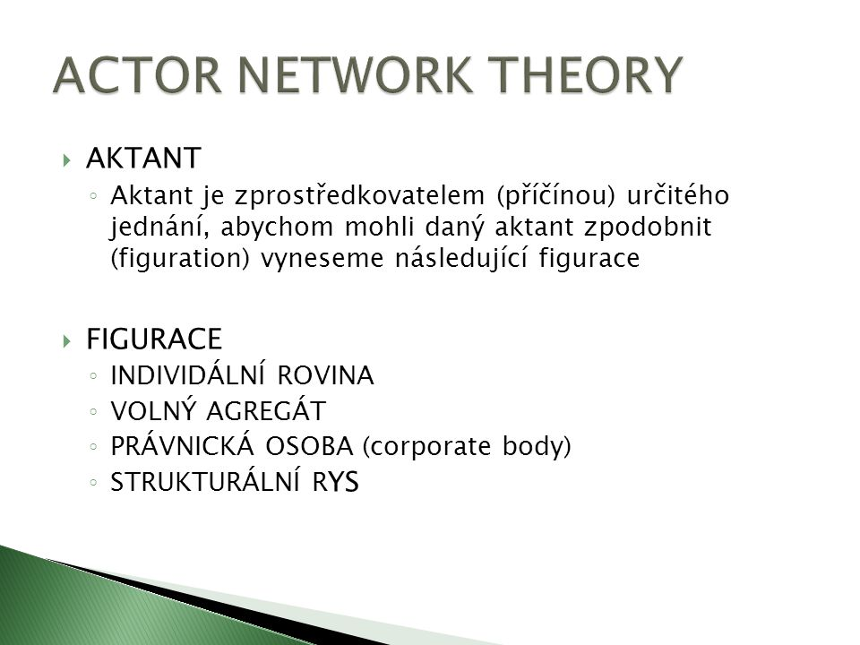 ACTOR NETWORK THEORY AKTANT FIGURACE