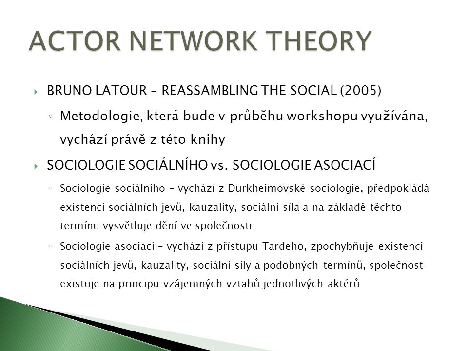 ACTOR NETWORK THEORY BRUNO LATOUR – REASSAMBLING THE SOCIAL (2005)