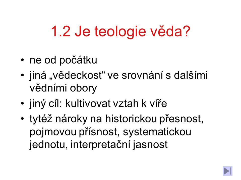 1.2 Je teologie věda ne od počátku