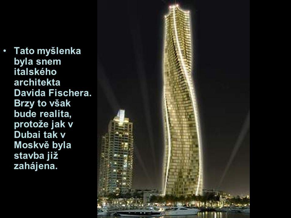 Tato myšlenka byla snem italského architekta Davida Fischera