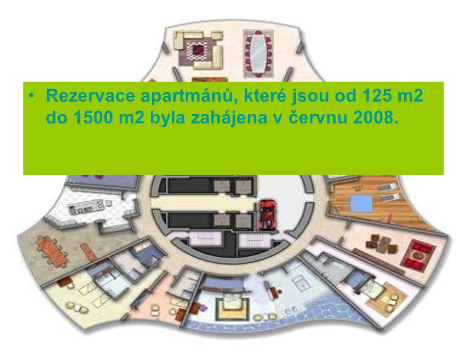 Rezervace apartmánů, které jsou od 125 m2 do 1500 m2 byla zahájena v červnu 2008.